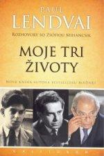 Moje tri životy-Rozhovory so Zsófiou Mihancsik