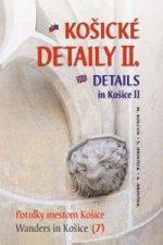 Košické detaily II. Details in Košice II.