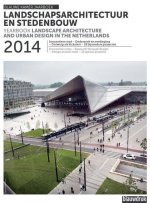 Landscape Architecture and Urban Design in the Netherlands.