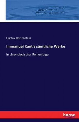 Immanuel Kants Samtliche Werke