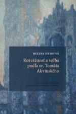 Rozvážnosť a voľba podľa sv. Tomáša Akvinského