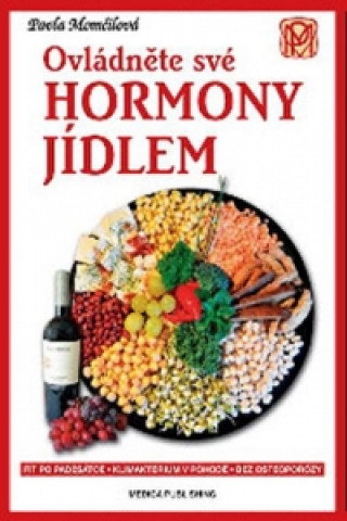 Ovládněte své hormony jídlem