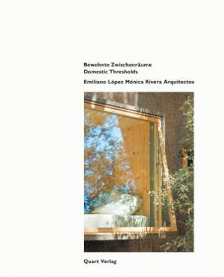 Emiliano Lopez Monica Rivera Arquitectos: Rwohnte Zwischenraume
