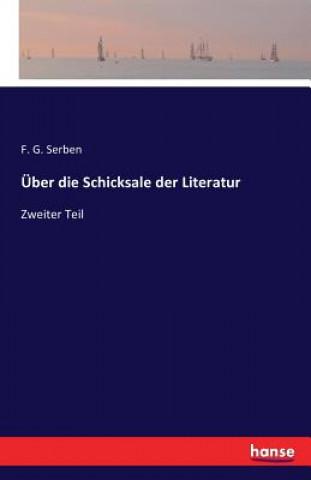 UEber Die Schicksale Der Literatur