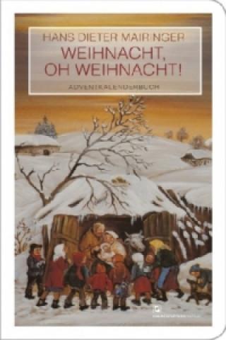 Weihnacht, oh Weihnacht