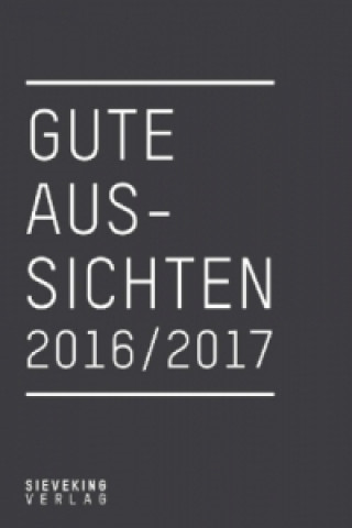 Gute Aussichten 2016/2017: New German Photography