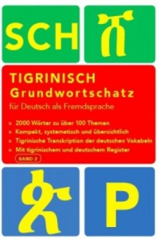 Tigrinisch Grundwortschatz für Deutsch als Fremdsprache. Bd.2
