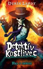 Detektív Kostlivec Hra s ohňom