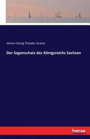 Sagenschatz Des Koenigsreichs Sachsen