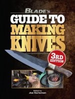 BLADES GUIDE TO MAKING KNIVES 3RD EDITIO