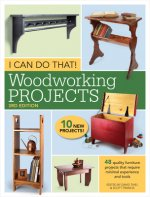 I CAN DO THAT WOODWORKING PROJECTS 3RD E
