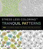 STRESS LESS COLORING TRANQUIL PATTERNS