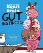 Heart and Brain: Gut Instincts
