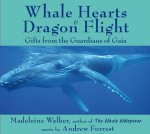 Whale Hearts & Dragon Flight