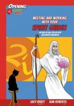 Meeting and Working with your Spirit Guides