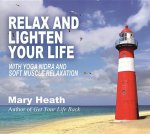Relax and Lighten Up