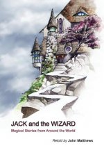 JACK AND THE WIZARD:  MAGICAL STORIES FR