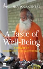 Taste of Well-Being: Sadhguru's Insights for Your Gastronomics