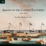 Images of the Canton Factories 1760-1822