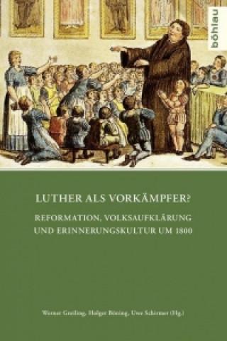Luther als Vorkämpfer?