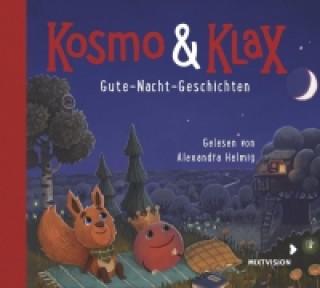 Kosmo & Klax - Gute-Nacht-Geschichten