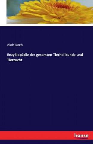 Enzyklopadie Der Gesamten Tierheilkunde Und Tierzucht