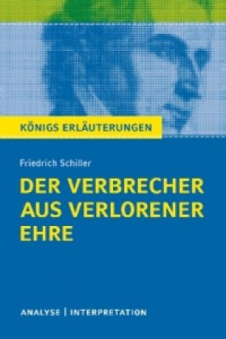 Friedrich von Schiller Der Verbrecher aus verlorener Ehre