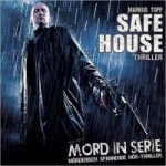 Mord in Serie - Safe House, 1 Audio-CD