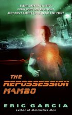 The Repossession Mambo