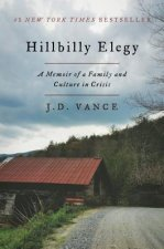 HILLBILLY ELEGY: A MEMOIR OF A FAMILY AS