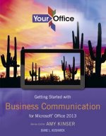 Getting Started With Business Communication for Microsoft Office 2013