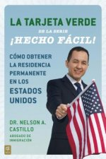 La tarjeta verde  / The Green Card Made Easy!
