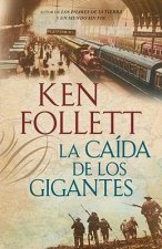 La caida de los gigantes / Fall of Giants