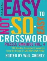The New York Times Easy to Not-So-Easy Crossword Puzzle Omnibus