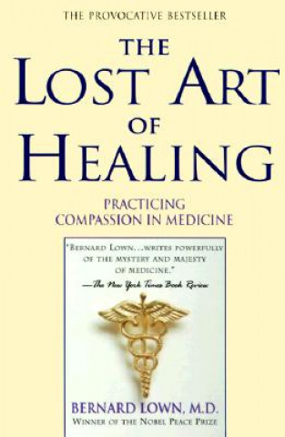 Lost Art of Healing