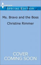 Ms. Bravo and the Boss