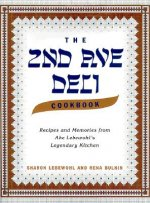 The 2nd Ave Deli Cookbook