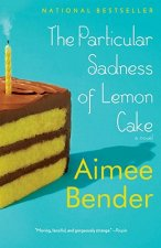 The Particular Sadness of Lemon Cake