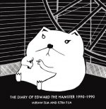 The Diary of Edward the Hamster 1990-1990