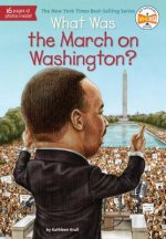 What Was the March on Washington?