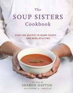 The Soup Sisters Cookbook
