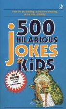 500 Hilarious Jokes for Kids
