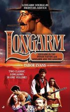 Longarm in the Indian Nation and Longarm and the Loggers