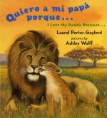 Quiero a Mi Papa Porque/I Love My Daddy Because