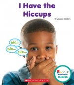 I Have the Hiccups