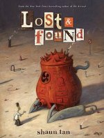 Lost & Found: Three by Shaun Tan