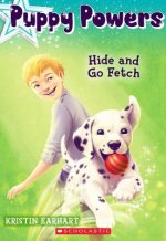 Hide and Go Fetch