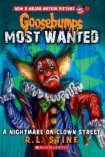 Nightmare on Clown Street (Goosebumps Most Wanted #7)
