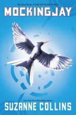 Mockingjay (Hunger Games, Book Three)