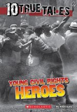 Young Civil Rights Heroes